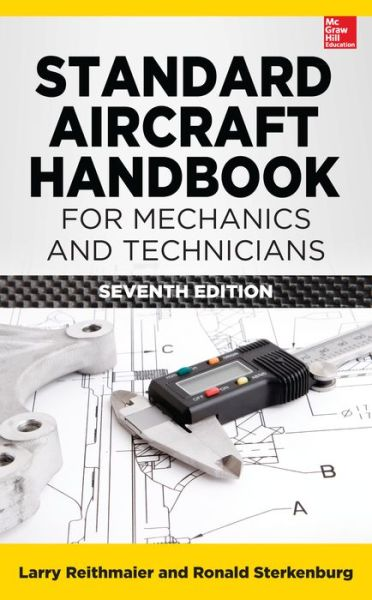 Standard Aircraft Handbook For Mechanics  U0026 Technicians